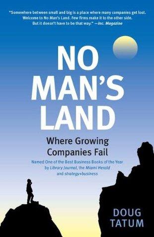 No Man's Land: Where Growing Companies Fail