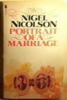 Portrait Of A Marriage: Vita Sackville West And Harold Nicolson