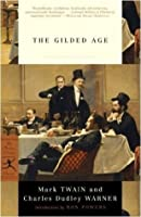 The Gilded Age (Modern Library Classics)