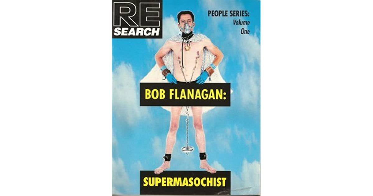essays on bob flanagan