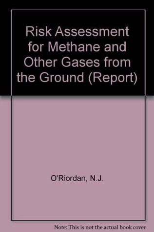 Risk Assessment for Methane and Other Gases from the Ground (Report)
