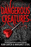 Dangerous Creatures (Book 1)