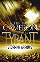 Tyrant: Storm Of Arrows (Tyrant series)