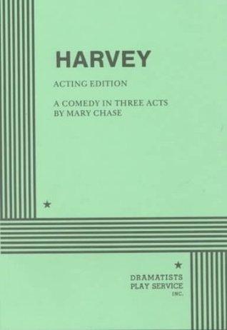 Ebook Harvey By Mary Chase