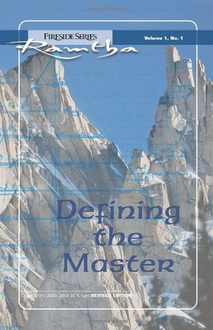 Defining the Master: Fireside Series Volume 1, No.1