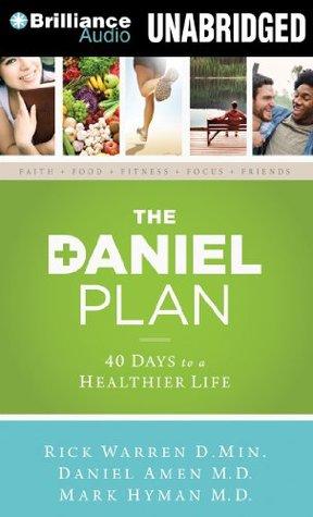 The Daniel Plan by Rick Warren