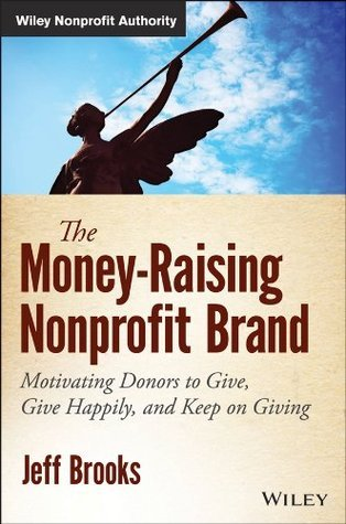 The-money-raising-nonprofit-brand-motivating-donors-to-give-give-happily-and-keep-on-giving