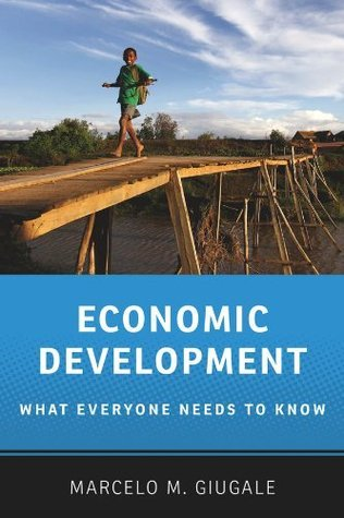 Economic Development What Everyone Needs to Know, 2nd Edition