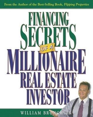 financing secrets millionaire real estate investor