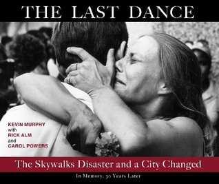 The Last Dance: The Skywalks Disaster and a City Changed