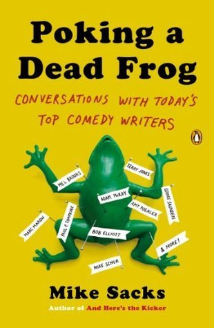 Poking-a-Dead-Frog-Conversations-with-Today-s-Top-Comedy-Writers