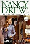 The Key in the Satin Pocket (Nancy Drew, #152)