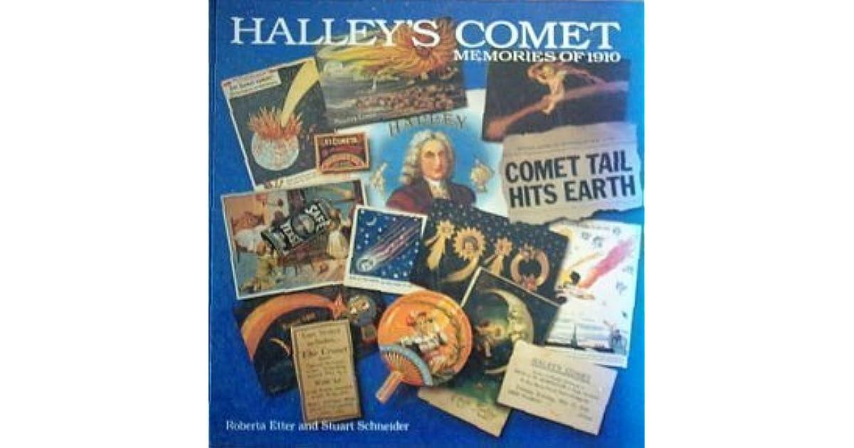 Halleys Comet:Memories Of 1910