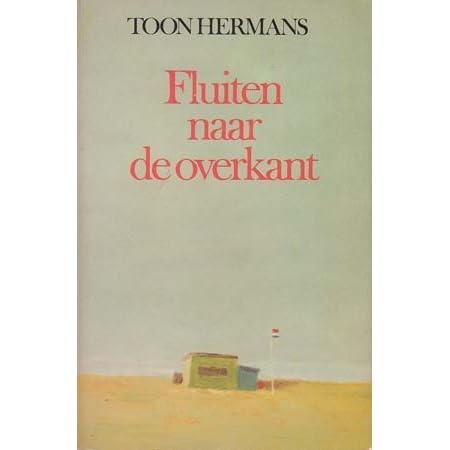 Fluiten Naar De Overkant By Toon Hermans