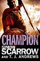 Champion (Roman Arena, #5)