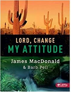 Lord, Change My Attitude (Member Book)