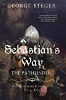 Sebastian's Way: The Pathfinder