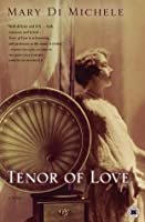 Tenor of Love: A Novel