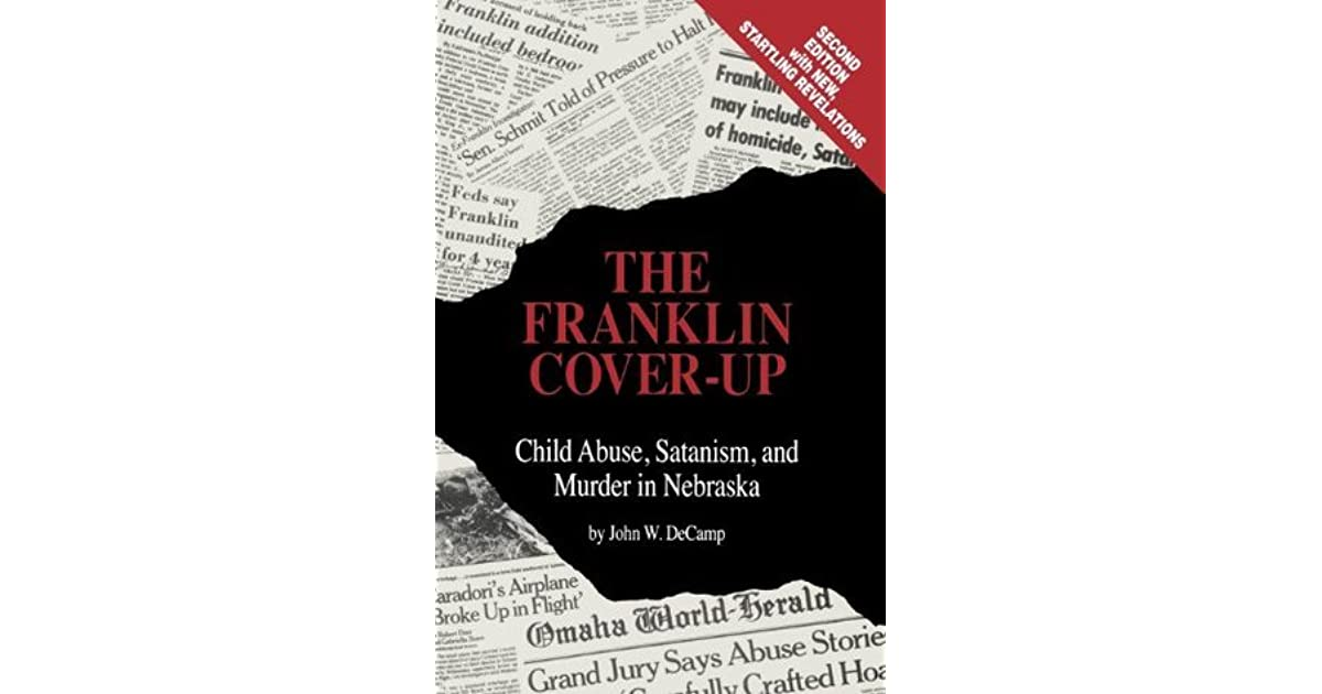 The Franklin Cover Up Book : The franklin cover up child abuse satanism and murder