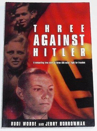 Three Against Hitler