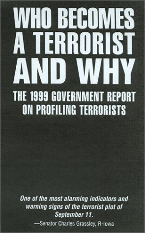 Who Becomes a Terrorist and Why The Psychology and Sociology of Terroris