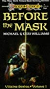 Before the Mask (Dragonlance: Villains, #1)