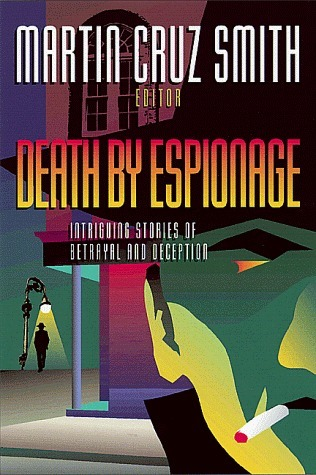 Death by Espionage: Intriguing Stories of Betrayal and Deception