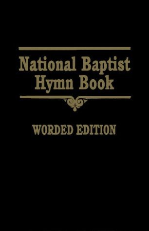 National Baptist Hymn Book Worded Edition by Anonymous