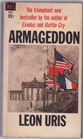 Ebook Armageddon A Novel Of Berlin By Leon Uris