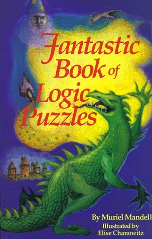 Fantastic Book of Logic Puzzles