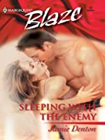 Sleeping With The Enemy (Harlequin Blaze #10)