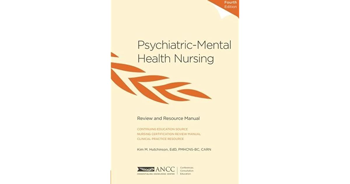 Psychiatric Mental Health Nursing Review And Resource Manual By Kim