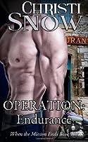 Operation: Endurance