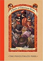 The Penultimate Peril (A Series of Unfortunate Events #12)