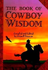 The Book of Cowboy Wisdom
