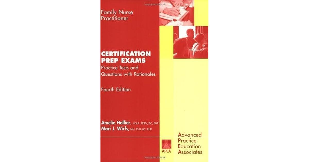 Family Nurse Practitioner Certification Prep Exams: Practice