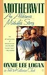 Motherwit: An Alabama Midwife's Story