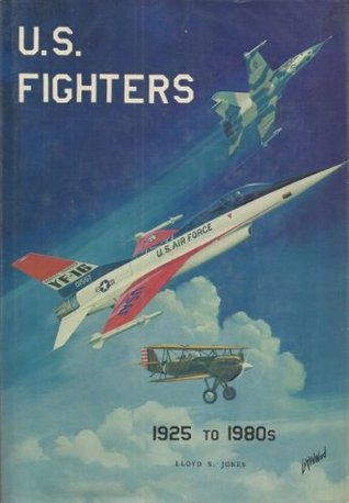 U.S. Fighters Army-Air Force 1925 to 1980s