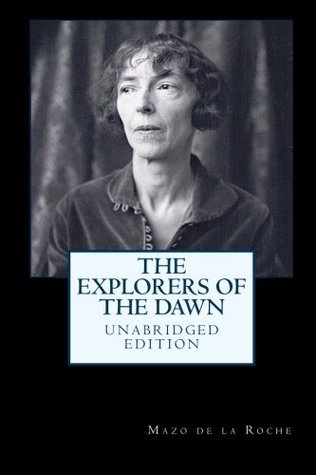 The Explorers of the Dawn (Unabridged Edition)