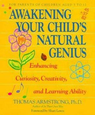 Awakening Your Child's Natural Genius