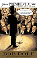 Great Presidential Wit: A Collection of Humorous Anecdotes and Quotations