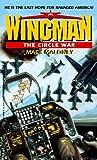 The Circle War (Wingman, #2)