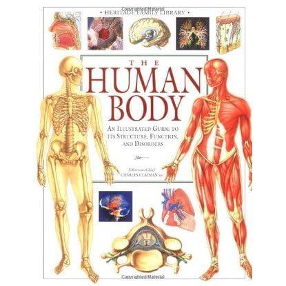the human body by charles b clayman rh goodreads com