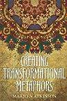 Creating Transformational Metaphors