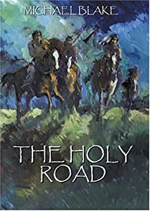 The Holy Road (Dances with Wolves, #2)