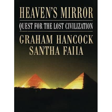 Heaven 39 s mirror quest for the lost civilization by graham for Mirror books