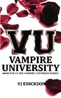 VU Vampire University - Book One in the Vampire University series
