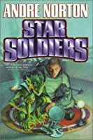Star Soldiers (Star Guard, Star Rangers)