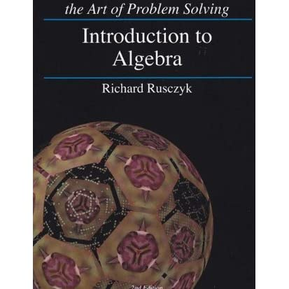 Introduction to Algebra by Richard Rusczyk