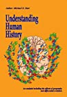 Understanding Human History: An Analysis Including the Effects of Geography and Differential Evolution